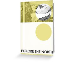 Explore The North Greeting Card