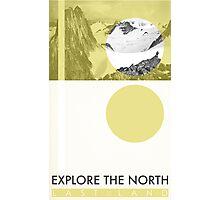 Explore The North Photographic Print