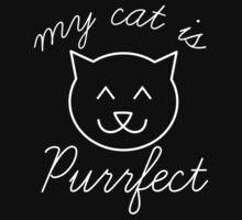 My Cat Is Purrfect by BrightDesign