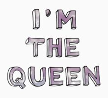 I'M THE QUEEN STATEMENT by yntsly