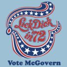 Lick Dick in '72 - Vote McGovern by Buleste