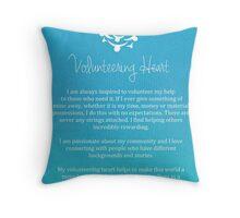 Affirmation - Volunteering Heart Throw Pillow