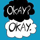 Okay? Okay.  by Tangerine-Tane