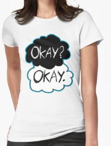 Okay? Okay.  Womens Fitted T-Shirt
