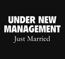 Under New Management. Just Married. by BrightDesign