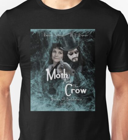 """The Moth and the Crow""  Books of Belshalara, Book Two Unisex T-Shirt"