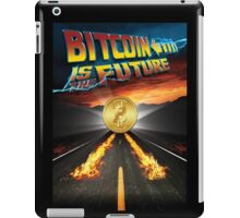 Bitcoin Is The Future iPad Case/Skin