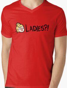Ladies?! Mens V-Neck T-Shirt