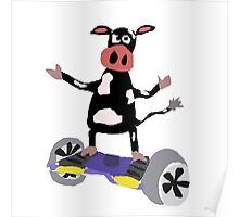 Cool Funny Black and White Cow on Hoverboard Poster