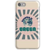Keepin it Green iPhone Case/Skin