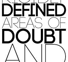 Rigidly Defined Doubt by mezzotessitura