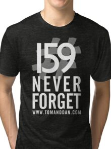 Jimmy Ruined The Show #159NeverForget (White Font) Tri-blend T-Shirt