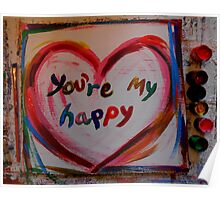 you're my happy Poster