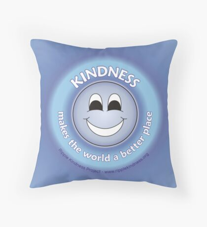 Kindness Makes The World a Better Place - Blue Cases Throw Pillow