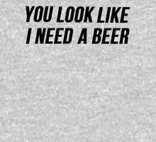 I Need A Beer Unisex T-Shirt