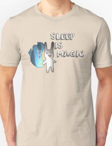 Sleep Is Magic Unisex T-Shirt