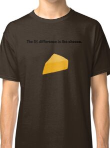 5 Cent Difference Classic T-Shirt