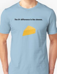 5 Cent Difference T-Shirt