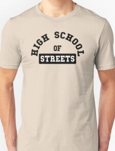 Highschool of streets Unisex T-Shirt