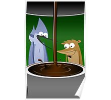 Mordecai, Rigby, and Coffee Poster