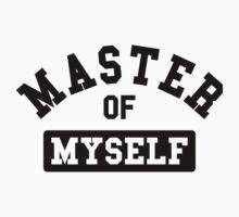 Master of myself by WAMTEES