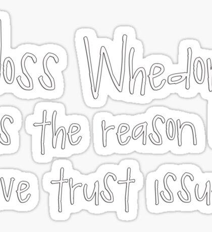 Joss Whedon - Trust Issues Sticker