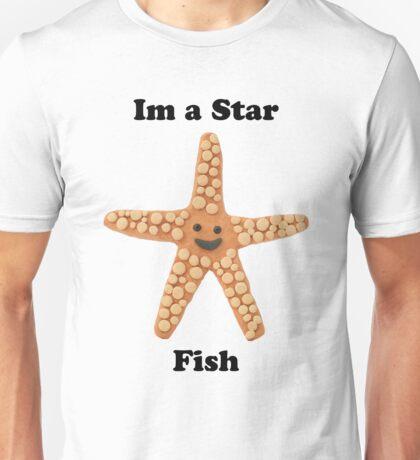 Im a star fish Unisex T-Shirt
