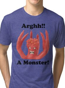Arghh a monster! Tri-blend T-Shirt