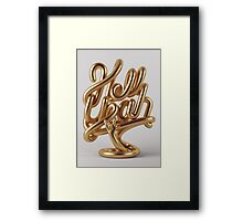 Hell Yeah GOLD Framed Print