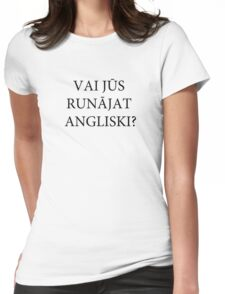 Do you speak English? (Latvian) Womens Fitted T-Shirt