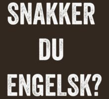 Do you speak English? (Norwegian) (White) by EnglishAbroad