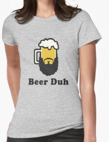 Beer Duh Womens Fitted T-Shirt