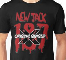 New Jack - Original Gangsta Unisex T-Shirt
