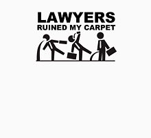Lawyers ruined my Carpet Unisex T-Shirt