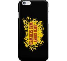 Jack Kirby Was Screwed iPhone Case/Skin