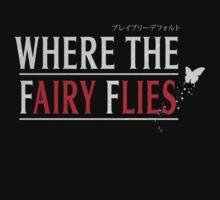 Where the Fairy Flies by giantspatula