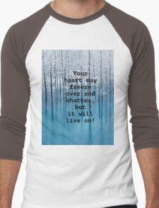 Freezing hearts motto, unisex t-shirt. Men's Baseball ¾ T-Shirt
