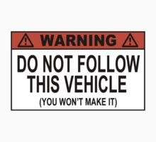 Funny 4X4 Jeep Sticker - Do Not Follow This Vehicle by robotface