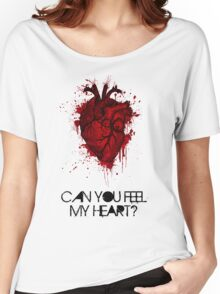 Can you feel my heart? Women's Relaxed Fit T-Shirt