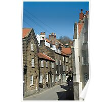 Narrow street in Robin Hoods Bay Poster