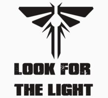 The Last Of Us: Look For The Light by OliverPShirts