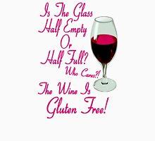 The Wine Is Gluten Free! T-Shirt
