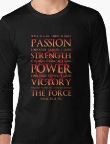 Sith Motto  Long Sleeve T-Shirt