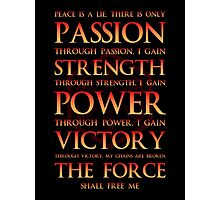 Sith Motto  Photographic Print