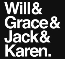 Will & Grace (& Jack & Karen) by pedrostudart