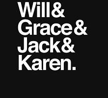 Will & Grace (& Jack & Karen) Unisex T-Shirt