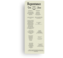 """Repentance: True vs False""  Canvas Print"