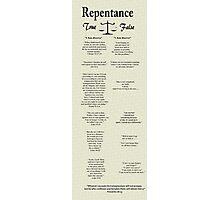 """Repentance: True vs False""  Photographic Print"