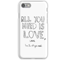 All You Need Is Love, iPhone Case/Skin