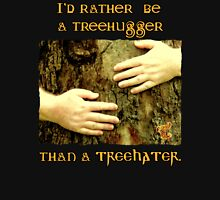 I'd Rather be a Treehugger Womens Fitted T-Shirt